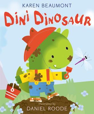 Dini Dinosaur By Beaumont, Karen/ Roode, Daniel (ILT)