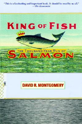 King Of Fish By Montgomery, David R.